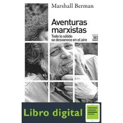 Aventuras Marxistas Marshall Berman