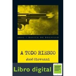 A Todo Riesgo Jose Giovanni