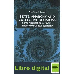 State Anarchy and Collective Decisions Alex Talbot Coram