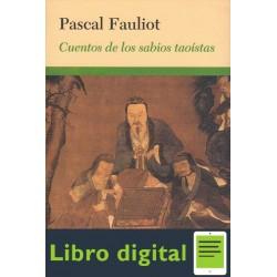 Cuentos de los Sabios Taoistas Pascal Fauliot