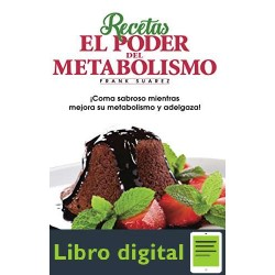 Recetas El Poder del Metabolismo Frank Suarez