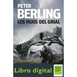 Pentalogia Los Hijos del Grial Peter Berling