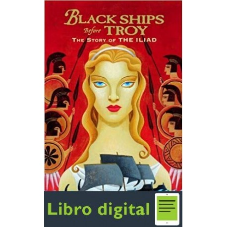 Black Ships Before Troy Rosemary Sutcliff