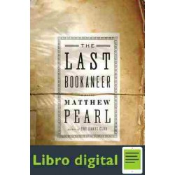 The Last Bookaneer Matthew Pearl