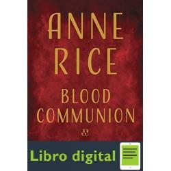Blood Communion Anne Rice