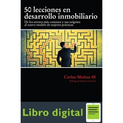 50 Lecciones en Desarrollo Inmobliaro Carlos Muñoz 4S