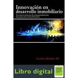 Innovación En Desarrollo Inmobiliario Carlos Muñoz 4S