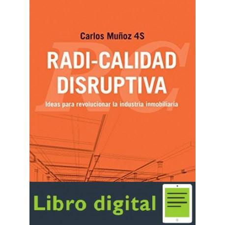 Radi-calidad disruptiva Carlos Muñoz 4S