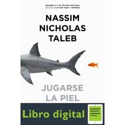Jugarse la piel Nassim Nicholas Taleb