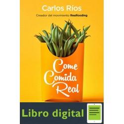 Come comida real Carlos Ríos