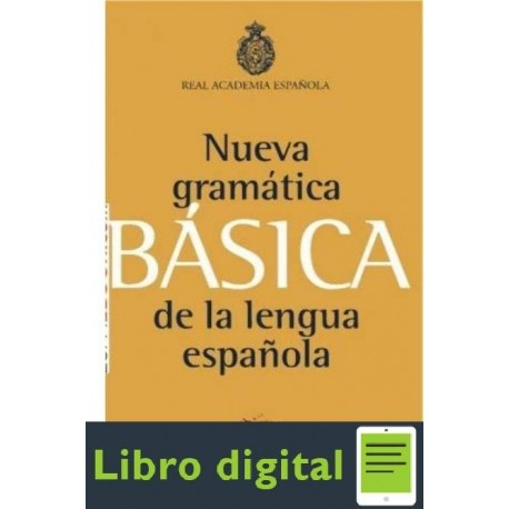 Nueva Gramatica Basica De La Lengua Real Academia Española