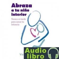 AudioLibro Abraza a tu niño interior – Victoria Cadarso