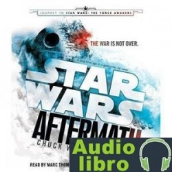 AudioLibro Aftermath: Star Wars (Journey to Star Wars: The Force Awakens) – Chuck Wendig