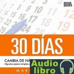 AudioLibro 30 Días: Cambia De Hábitos, Cambia De Vida – Marc Reklau