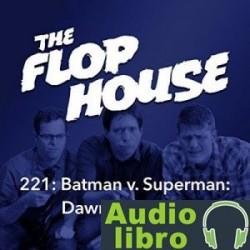 AudioLibro 221: Batman v. Superman: Dawn of Justice – Elliott Kalan, Dan McCoy, Stuart Wellington