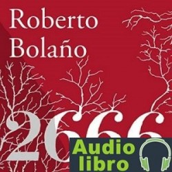 AudioLibro 2666 – Roberto Bolaño