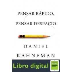 Pensar Rapido, Pensar Despacio Daniel Kahneman