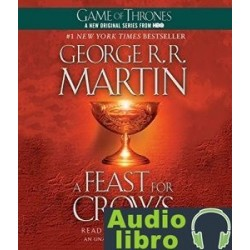 AudioLibro A Feast for Crows: A Song of Ice and Fire: Book 4 – George R. R. Martin