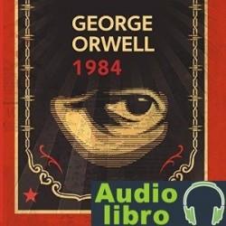 AudioLibro 1984 – George Orwell