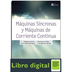 Maquinas Sincronas y Maquinas de Corriente Continua Francisco Blazquez Garcia