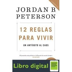 12 reglas para vivir Jordan B. Peterson