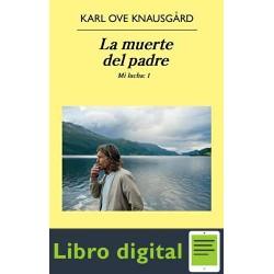 La muerte del padre Karl Ove Knausgård