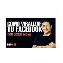 Cómo Viralizar tu Página de Facebook – Josue