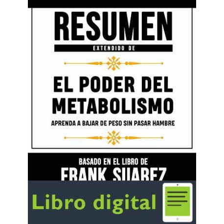Resumen Extendido De El Poder Del Metabolismo Libros Mentores