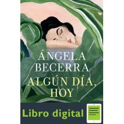 Algún día, hoy: Premio de Novela Fernando Lara 2019