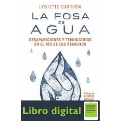 La Fosa de Agua Lydiette Carrion