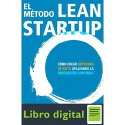 El método Lean Startup Eric Ries