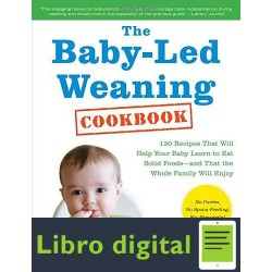 The Baby-Led Weaning Cookbook Gill Rapley Tracey Murkett