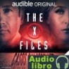 AudioLibro The X-Files: Casos sin resolver – Joe Harris, Chris Carter, Dirk Maggs