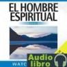 AudioLibro El Hombre Espiritual – Watchman Nee