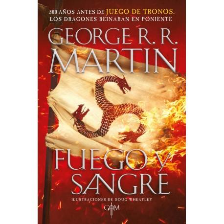 Fuego y Sangre George R. R. Martin 300 años antes de Juego de tronos