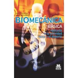 Biomecanica Basica Aplicada a la actividad fisica y el deporte Pedro Perez Soriano