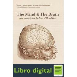 The Mind and the Brain Jeffrey M. Schwartz