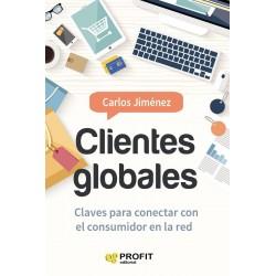 Clientes Globales Claves para conectar con el consumidor en la red Carlos Jimenez