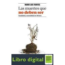 Las muertes que no deben ser Mario Luis Fuentes