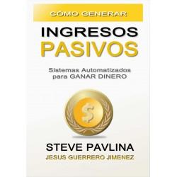 Como Generar Ingresos Pasivos Steve Pavlina Sistemas Automatizados para Ganar Dinero