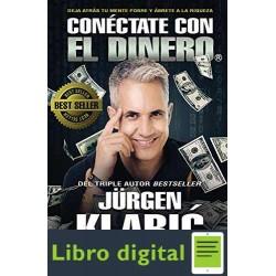 Conéctate con el dinero Jurgen Klaric