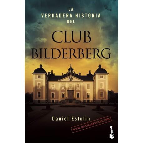 La Verdadera Historia Del Club Bilderberg Daniel Stulin