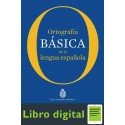 Ortografia Basica de la Lengua Española Real Academia Española