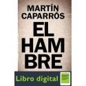 El Hambre Martin Caparros