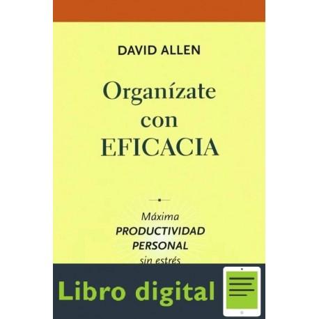 Organizate Con Eficacia David Allen