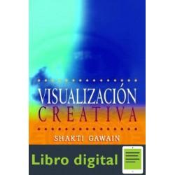 Visualizacion Creativa Shakti Gawain