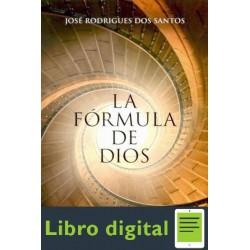 La Formula De Dios Jose Rodrigues Dos Santos