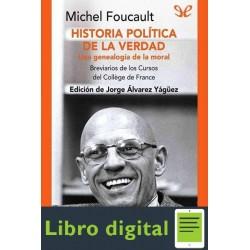 Historia Politica De La Verdad Michel Foucault