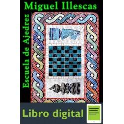 Escuela De Ajedrez 1. Inicio Miguel Illescas
