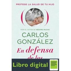 En Defensa De Las Vacunas Carlos Gonzalez